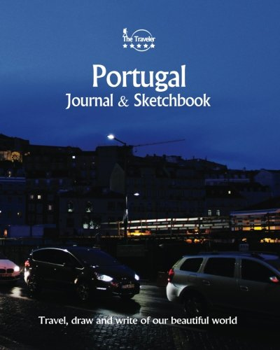 Portugal Journal Sketchbook: Travel, Draw and Write: Amit Offir
