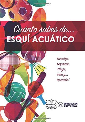 Imagen de archivo de Cuanto sabes de. Esqui Acuatico (Paperback) a la venta por The Book Depository
