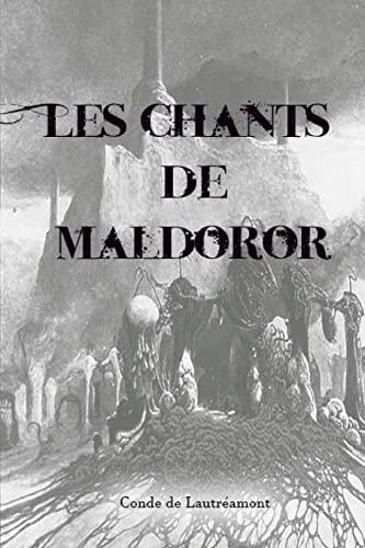 Les Chants de Maldoror (Paperback): Conde De Lautreamont