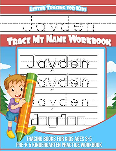 Letter Tracing for Kids Jayden Trace my Name Workbook: Tracing Books for Kids ages 3 - 5 Pre-K &amp...