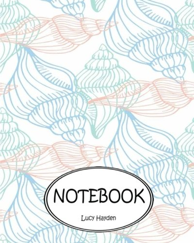 Notebook: Dot-Grid, Graph Grid, Lined, Blank Paper: Hayden, Lucy