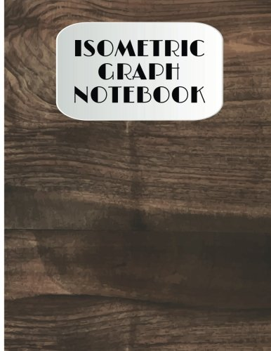 Isometric Graph Notebook: Isometric Graph Paper Large: Isometric Studios, Isometric
