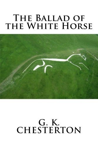 9781981610785: The Ballad of the White Horse
