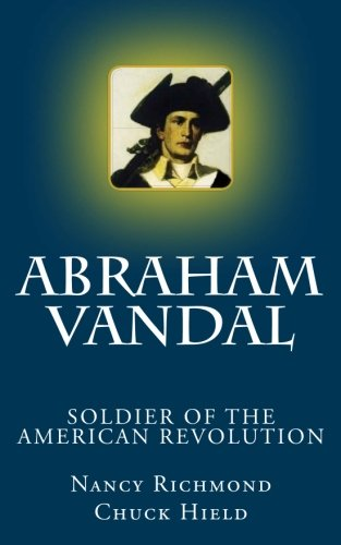 Abraham Vandal - Soldier of the American Revolution: Nancy Richmond