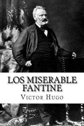 Los Miserable Fantine: Hugo, Victor