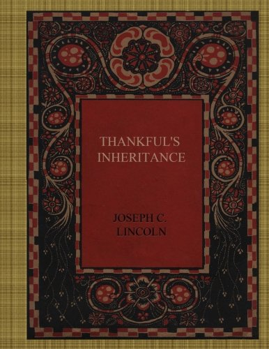 Thankful's Inheritance: Lincoln, Joseph C.
