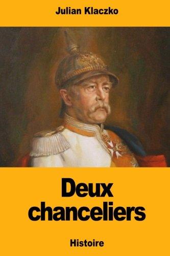 Deux chanceliers (Paperback): Julian Klaczko
