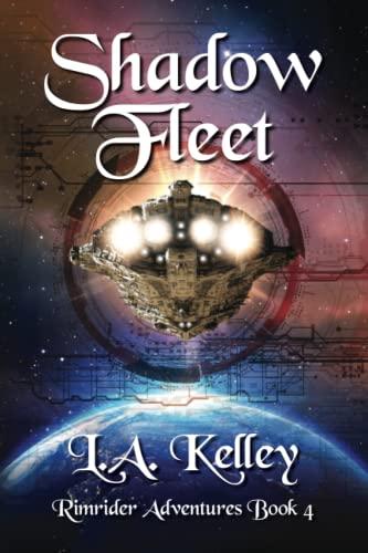 Shadow Fleet: Kelley, L. a.