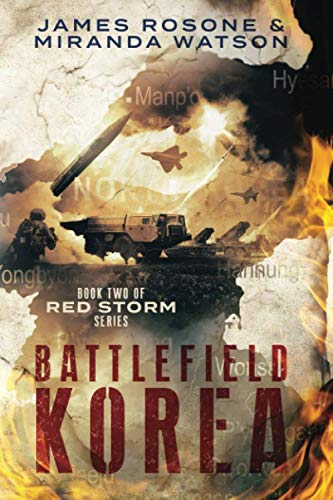 Battlefield Korea: Book Two of the Red: Rosone, James, Watson,