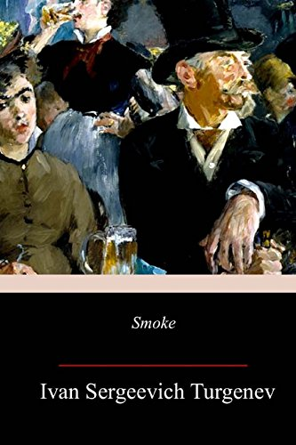 Smoke: Turgenev, Ivan Sergeevich