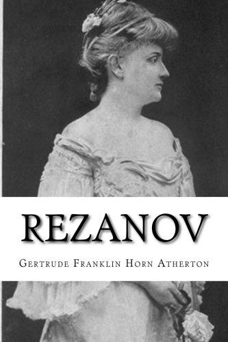 Rezanov: Atherton, Gertrude Franklin