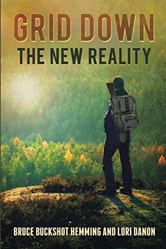 Grid Down the New Reality: Hemming, Bruce Buckshot