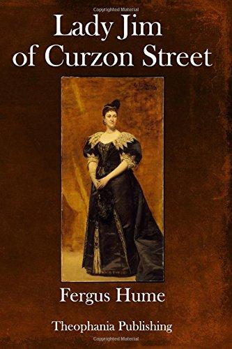 Lady Jim of Curzon Street: Hume, Fergus