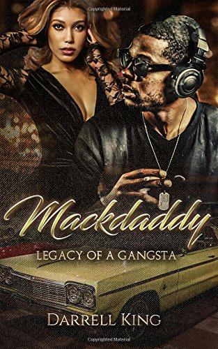 9781981827985: Mack Daddy: Legacy of A Gangsta
