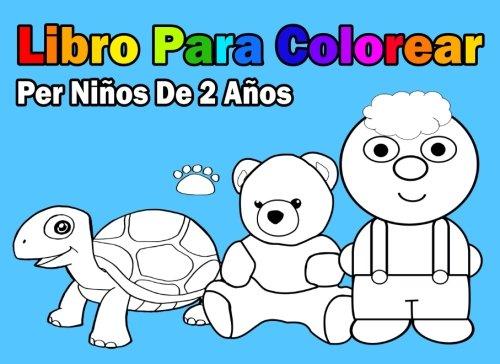 9781981850112: Libro Para Colorear Per Niños De 2 Años