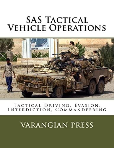 9781981901098: SAS Tactical Vehicle Operations: Australian SAS Counter Terror Manual