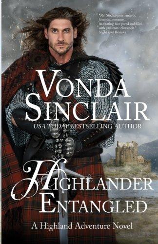 Highlander Entangled (Highland Adventure) (Volume 9): Vonda Sinclair