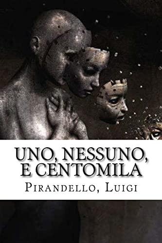 Uno, Nessuno, E Centomila: Luigi, Pirandello