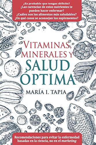 Vitaminas, Minerales y Salud Optima: Recomendaciones Para: Tapia, Maria I.