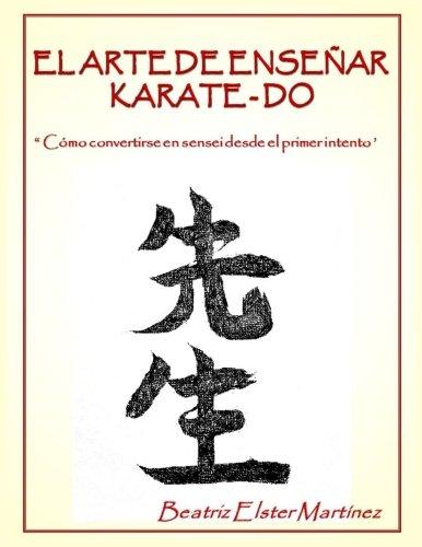 """El Arte de Enseñar Karate-Do: """" Cómo: Beatriz Elster MartÃnez"""