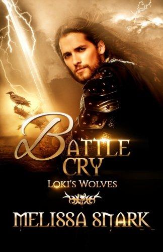 Battle Cry: Loki s Wolves (Paperback): Melissa Snark, M