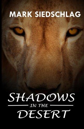 9781981980451: Shadows in the desert