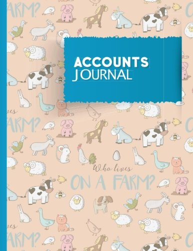 Accounts Journal: General Accounting, Daily Bookkeeping Ledger,: Moito Publishing