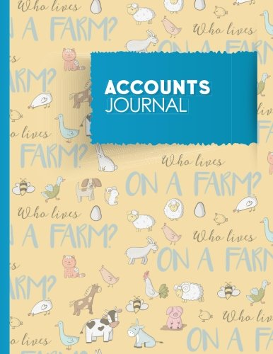 Accounts Journal: Accounting Journal, Bookkeeping Ledger Paper,: Publishing, Moito