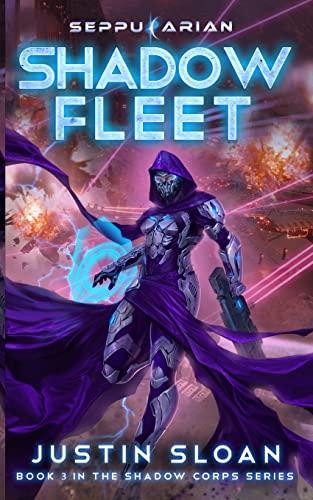 Shadow Fleet: Sloan, Justin
