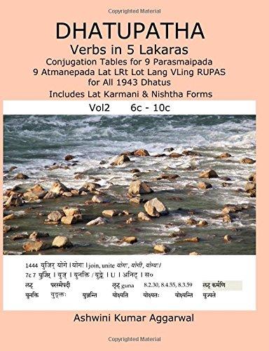 Dhatupatha Verbs in 5 Lakaras Vol2: Conjugation: Aggarwal, Ashwini Kumar