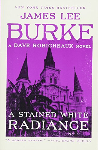 9781982100254: A Stained White Radiance: A Dave Robicheaux Novel