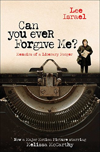 9781982100339: Can You Ever Forgive Me?: Memoirs of a Literary Forger