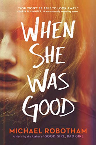9781982103637: When She Was Good (Cyrus Haven)