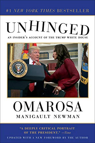 9781982109714: Unhinged: An Insider's Account of the Trump White House