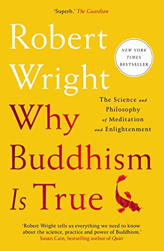 9781982111601: Why Buddhism Is True: The Science and Philosophy of Meditation and Enlightenment