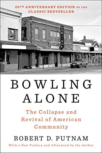 9781982130848: Bowling Alone: Revised and Updated: The Collapse and Revival of American Community
