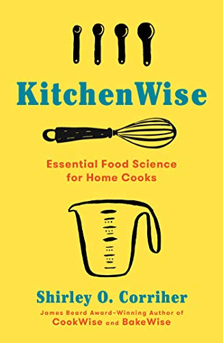 9781982140687: Kitchenwise: Essential Food Science for Home Cooks