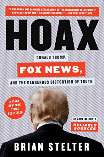 9781982142445: Hoax: Donald Trump, Fox News, and the Dangerous Distortion of Truth