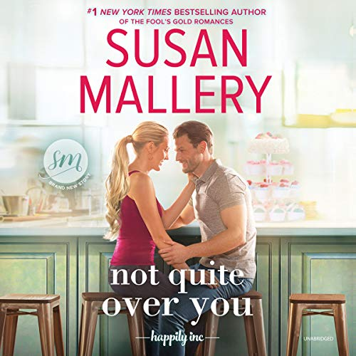 Book Cover: Not Quite Over You: The Happily, Inc. Series, book 4