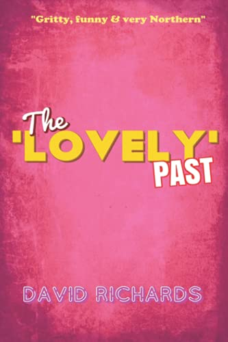 9781983031038: The 'Lovely' Past
