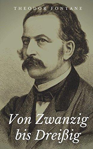 Von Zwanzig Bis Drei ig (Paperback) - Theodor Fontane