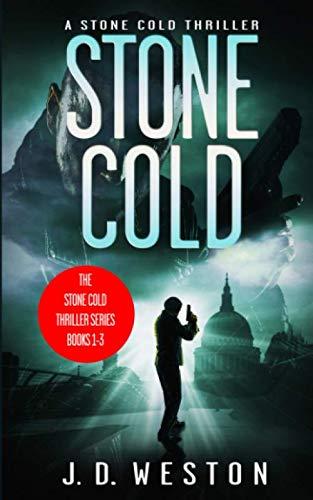9781983114076: The Stone Cold Thriller Series: Books 1- 3 (Stone Cold Series Boxset)