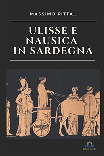 9781983123306: Ulisse e Nausica in Sardegna (Studi classici)