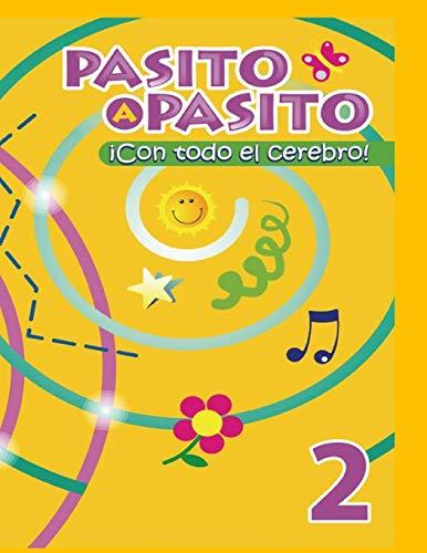 PASITO A PASITO ¡CON TODO EL CEREBRO!: Torreiro De Perez,