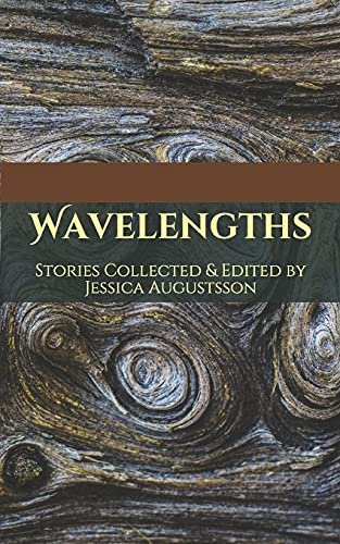 Wavelengths: Augustsson, Jessica/ Harris,