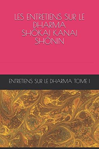 9781983298165: LES ENTRETIENS SUR LE DHARMA Tome I (entretiens dharma I) (French Edition)