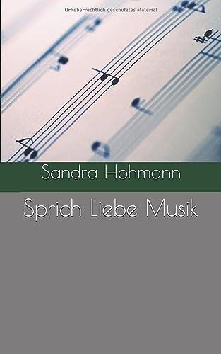 9781983354991: Sprich Liebe Musik