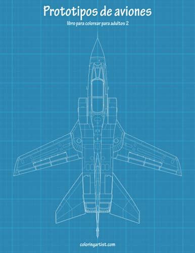 Prototipos de Aviones Libro Para Colorear Para: Snels, Nick