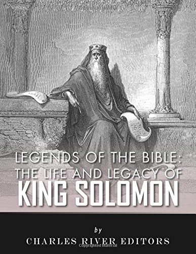 9781983425332: Legends of the Bible: The Life and Legacy of King Solomon