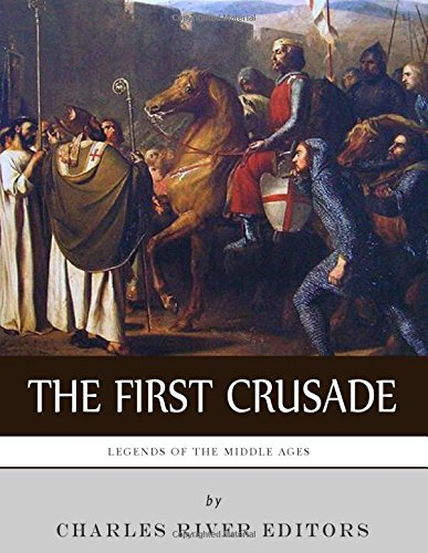 9781983426209: Legends of the Middle Ages: The First Crusade